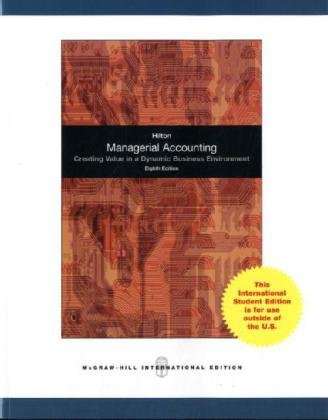 9780071285513: Managerial Accounting: Creating Value in a Dynamic Business Environment