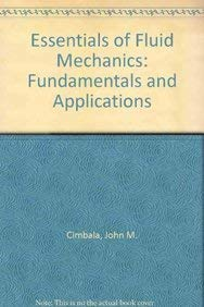 9780071285971: Essentials of Fluid Mechanics: Fundamentals and Applications