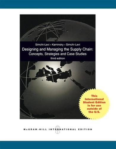 Designing and Managing the Supply Chain: Simchi-Levi, David; Kaminsky,
