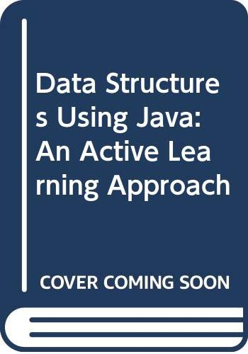 9780071287678: Data Structures Using Java: An Active Learning Approach
