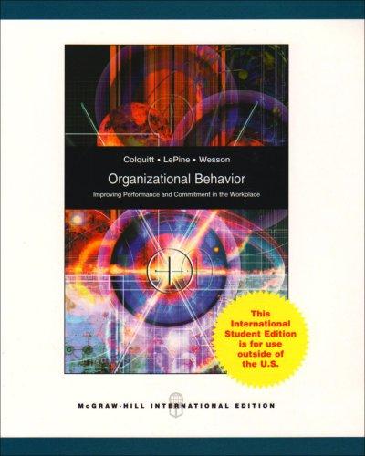 9780071287760: Organizational Behavior: Improving Performance and Commitment in the Workplace