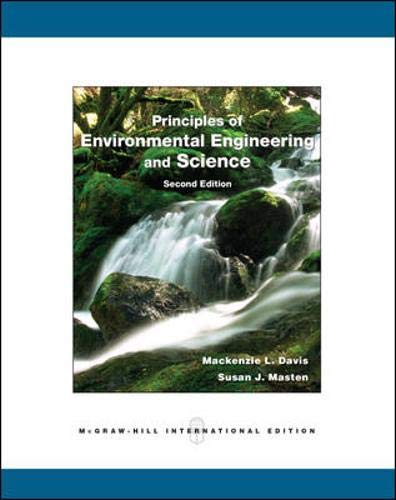 9780071287807: Principles of Environmental Engineering and Science. by MacKenzie L. Davis and Susan J. Masten