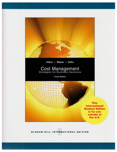 9780071287999: Cost Management: Strategies for Business Decisions. Ronald W. Hilton, Michael W. Maher, Frank H. Selto