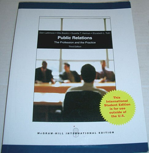 9780071288880: Public Relations: The Profession and the Practice