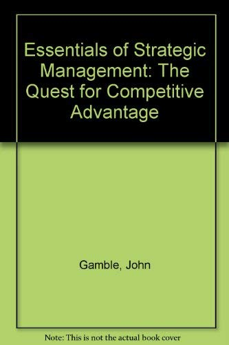 9780071288910: Essentials of Strategic Management: The Quest for Competitive Advantage