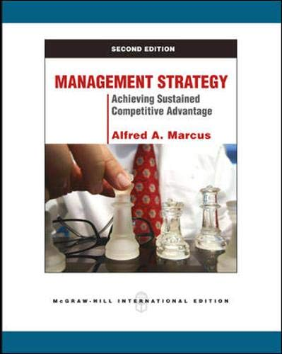 9780071289412: Management Strategy: Achieving Sustained Competitive Advantage