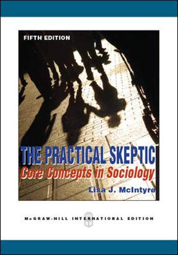 9780071289443: The Practical Skeptic: Core Concepts in Sociology
