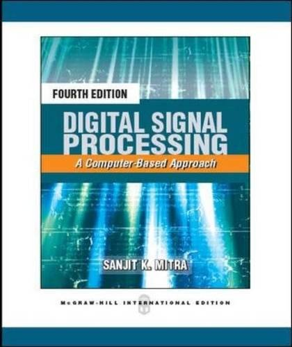 9780071289467: Digital Signal Processing: A Computer Based Approach