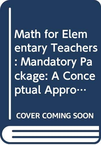 9780071310024: Math for Elementary Teachers: Mandatory Package: A Conceptual Approach