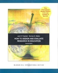 9780071311021: How to Design and Evaluate Research in Education