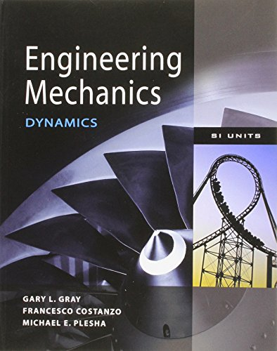9780071311106: Engineering Mechanics: Dynamics. by Gary Gray, Francesco Costanzo and Michael Plesha