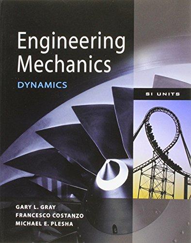9780071311106: Engineering Mechanics: Dynamics. by Gary Gray, Francesco Costanzo and Michael Plesha (Asia Higher Education Engineering/Computer Science Mechanical Engineering)