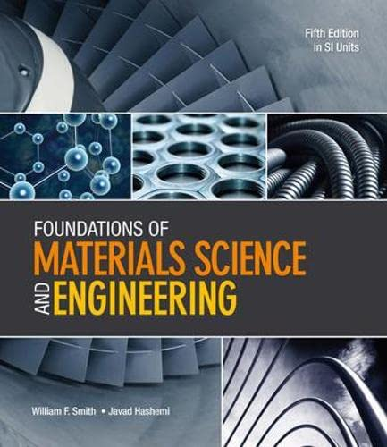 Foundations of materials science and engineering in si units agrandir les images fandeluxe Gallery