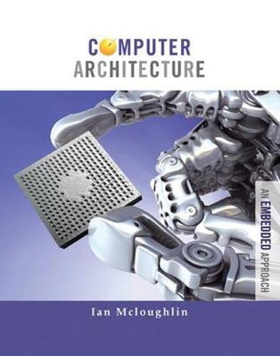 9780071311182: Computer Architecture: An Embedded Approach