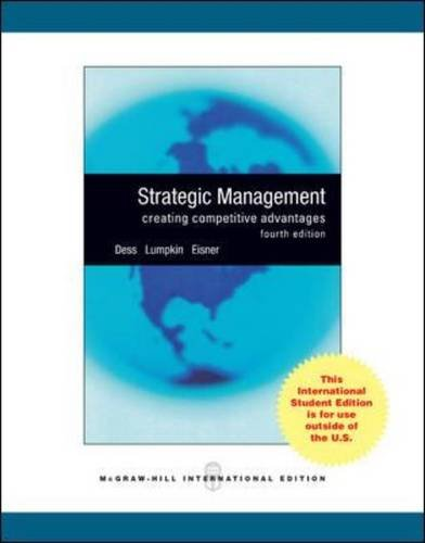 9780071312707: Strategic Management: Creating Competitive Advantages