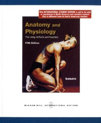 9780071312837: Anatomy and Physiology: The Unity of Form and Function