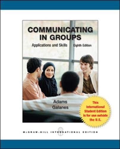 9780071314428: Communicating in Groups: Applications and Skills