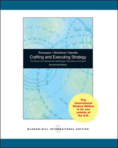 9780071314541: Crafting and Executing Strategy: The Quest for Competitive Advantage: Concepts and Cases, Global Editiom