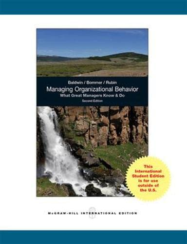 9780071314558: Managing Organizational Behavior: What Great Managers Know and Do