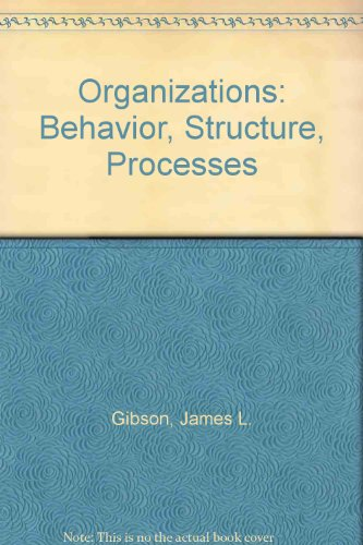 9780071315272: Organizations: Behavior, Structure, Processes