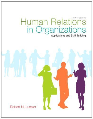 9780071315289: Human Relations in Organizations: Applications and Skill Building