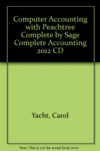 9780071315487: Computer Accounting with Peachtree Complete by Sage Complete Accounting 2012 CD