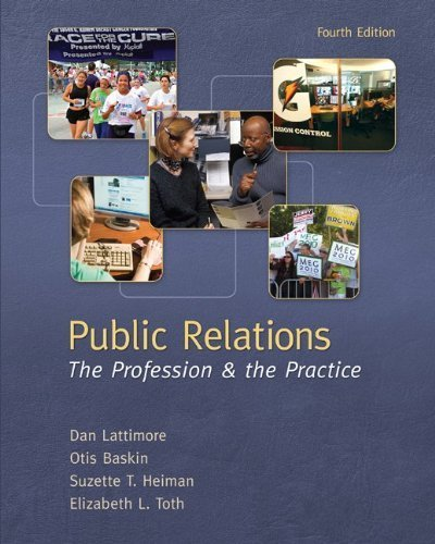 9780071315784: Public Relations: The Profession and the Practice (College Ie Overruns)