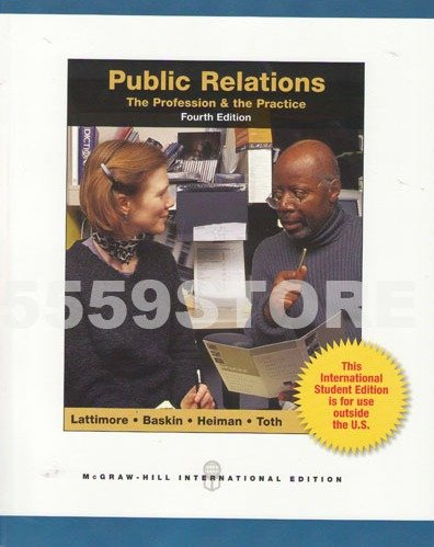 9780071315784: Public Relations: The Profession and the Practice
