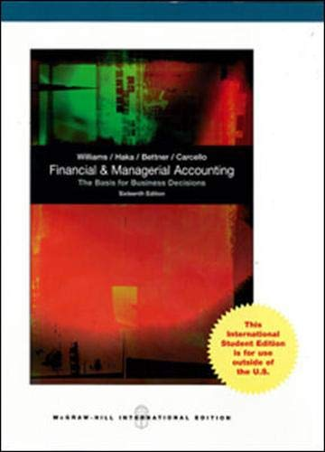 Financial and Managerial Accounting: Jan R. Williams;