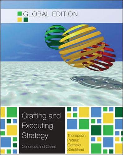 Crafting & Executing Strategy: The Quest for: Thompson, Arthur A.;