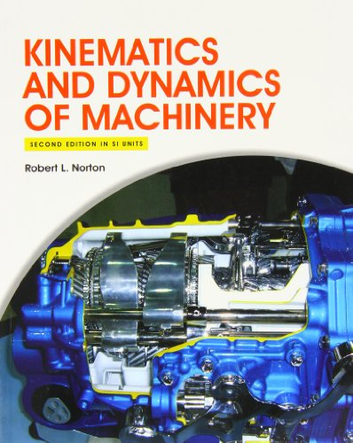 9780071317092: Kinematics and Dynamics of Machinery 2e (in SI Units) (College Ie Overruns)