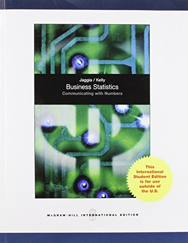 Business Statistics: Communicating with Numbers (1st Edition): Sanjiv Jaggia, Alison Kelly