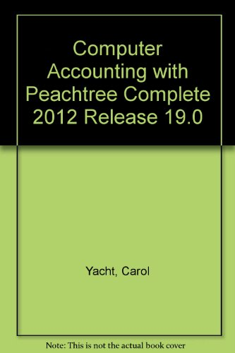 9780071318235: Computer Accounting with Peachtree Complete 2012 Release 19.0