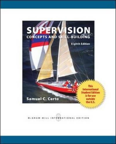 Supervision: Concepts and Skill-Building: Certo