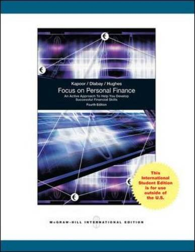 Focus on Personal Finance: Kapoor, Jack R.; Dlabay, Les R.; Hughes, Robert J.