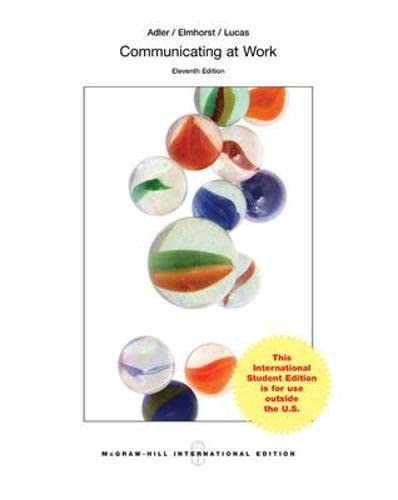 9780071318464: Communicating at Work Principles and Practices for Business and the Professions