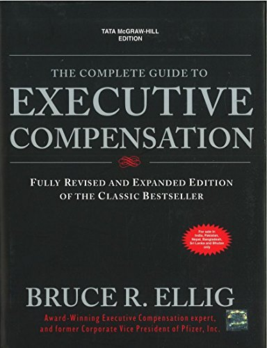 9780071321136: The Complete Guide to Executive Compensation