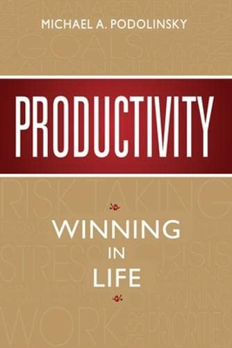 9780071324625: Productivity: Winning In Life (Asia Professional Business Self-Help)