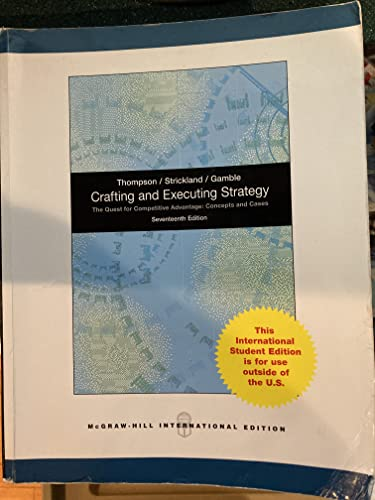 9780071324755: Crafting and Executing Strategy: the Quest for Competitive Advantage: Concepts and Cases