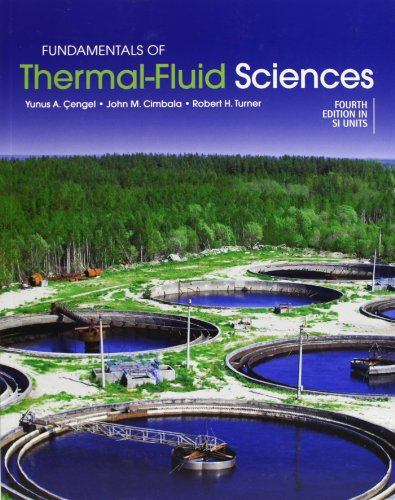 Fundamentals of Thermal-Fluid Sciences 4e (in SI: Cengel, Yunus A.;