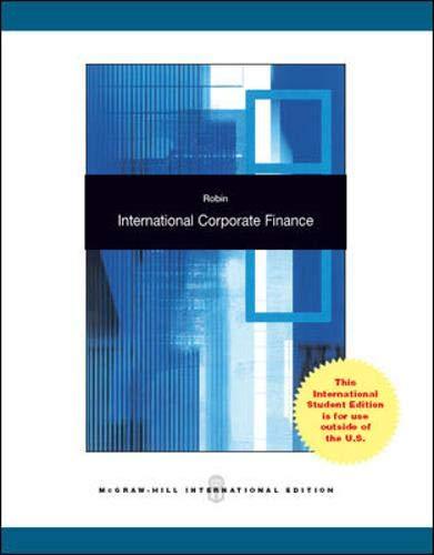 International Corporate Finance (Ie) (Pb 2011): Robin J A