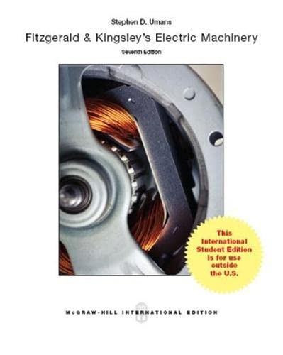 Fitzgerald and Kingsley's Electric Machinery: Umans, Stephen D.;