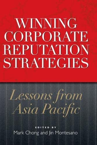 9780071327039: Winning Corporate Reputation Strategies: Lessons from Asia Pacific