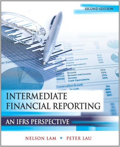 Intermediate Financial Reporting An IFRS Perspective: Nelson Lam; Peter