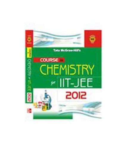 9780071329279: COURSE IN CHEMISTRY IIT JEE 2012