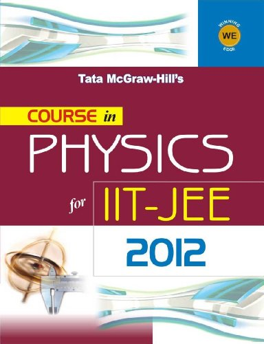 9780071329293: COURSE IN PHYSICS IIT JEE 2012