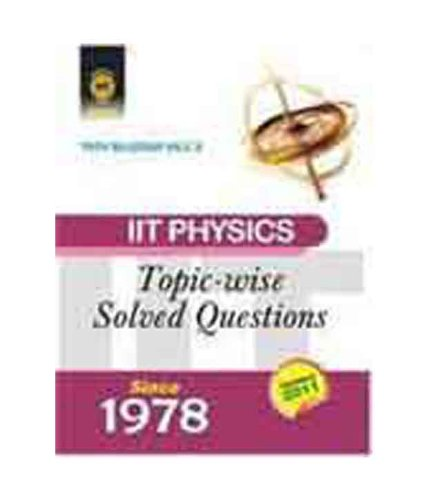 9780071332309: IIT Physics: Topic-Wise Solved Questions Since 1978