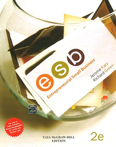 Entrepreneurial Small Business (Second Edition): Jerome Katz,Richard Green