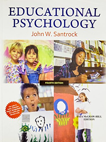 Educational Psychology (Fourth Edition): John W. Santrock