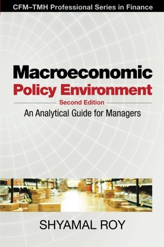 9780071332866: Macroeconomic Policy Environment, 2/e: An Analytical Guide for Managers